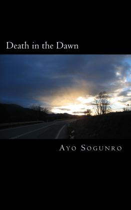 Death in the Dawn by Ayo Sogunro