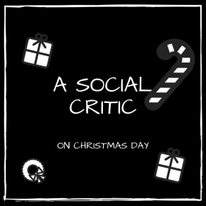 A SOCIAL CRITIC ON CHRISTMAS DAY | by Ayo Sogunro