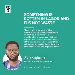 SOMETHING IS ROTTEN IN THE STATE OF LAGOS | By AyoSogunro