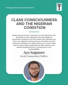 CLASS CONSCIOUSNESS AND THE NIGERIAN CONDITION | by AyoSogunro
